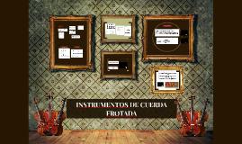 INSTRUMENTOS DE CUERDA FROTADA