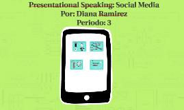 Presentational Speaking: Social Media