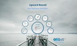 Upward Bound Orientation