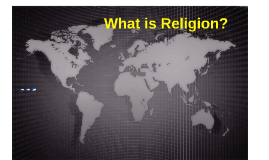 Copy of What is Religion?