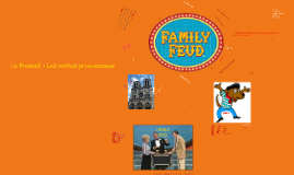 Family Feud - Le Conditionnel Passe - Round 3