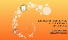 FPB FITO PLAGAS DE LOS CULTIVOS, CLASIFICACIÓN Y DESCRIPCIÓN