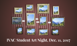 IVAC Student Art Night, Dec. 11, 2017
