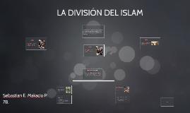 LA DIVISIÓN DEL ISLAM