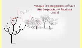 Variação de nitrogenio em Epifitas e suas hospedeiras na Ama