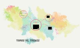 Topics Vs. Themes