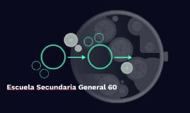 Escuela Secundaria General 60