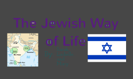 The Jewish Way of Life