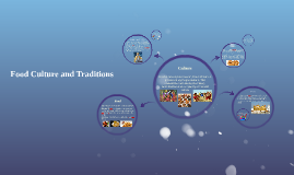 Food Culture and Traditions Project