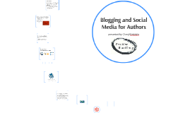Blogging and Social Media for Authors