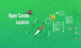 Copy of Upper Canada Loyalists