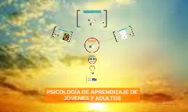 Copy of PSICOLOGIA DEL APRENDIZAJE DEL ADULTO