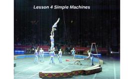 Lesson 4 Simple Machines