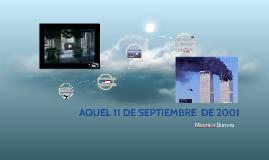 Copy of AQUEL 11 DE SEPTIEMBRE  DE 2001