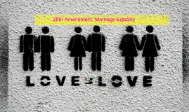 28th Amendment: Marriage Equality