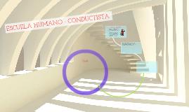 ESCUELA HUMANO - CONDUCTISTA