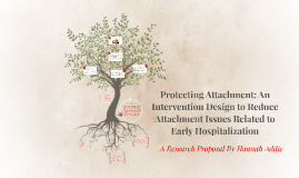 Protecting Attachment: An Intervention Design