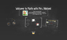 Welcome to Math with Mrs. Nielsen!