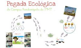 Pegada Ecológica do Campus Rondonópolis do IFMT