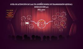 Copy of GUÍA DE ATENCIÓN DE LAS ITS (INFECCIONES DE TRANSMISIÓN SEXU