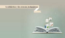 Copy of Copy of La didáctica y las ciencias Pedagógicas