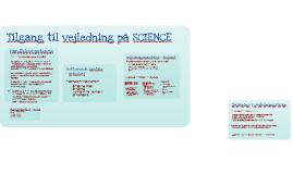 Tilgang til vejledning på SCIENCE - oplæring af nye kollegaer
