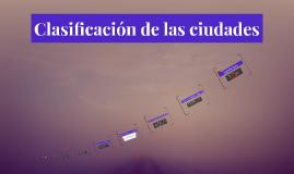 Copy of Clasificación de las ciudades