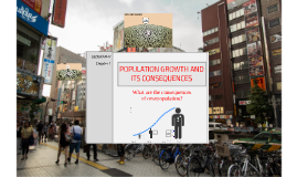 Population growth and its consequences