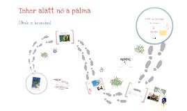 Copy of Teher alatt nő a pálma