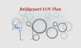 Bridgeport EOY Plan