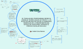 EL TRABAJO DEL PROFESORADO DESDE EL CONSEJO TÉCNICO ESCOLAR