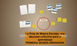La Ruta de Mejora Escolar, una decision colectiva para el ap