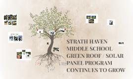 STRATH HAVEN MIDDLE SCHOOL GREEN ROOF / SOLAR PANEL PROGRAM