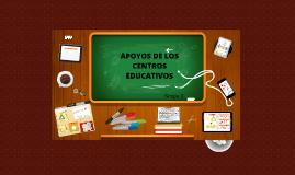 Copy of APOYOS DE LOS CENTROS EDUCATIVOS