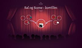 Sal og Scene - kortfilm