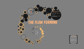 The flow forming