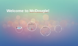 Welcome to McDougle!