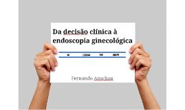 da clinica a endoscopia
