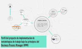 Copy of Copy of Perfil del proyecto de implementación de metodologías de tra
