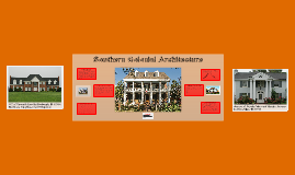 Southern Colonial Architecture