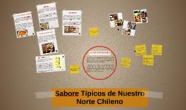 Sabore Típicos de Nuestro Norte Chileno