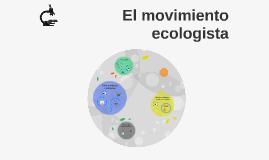 El movimiento ecologista