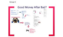 Good Money After Bad?