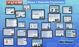 Bloque 1 Desarrollo Emprendedor