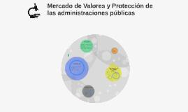 Mercado de Valores y Protección de las administraciones públ