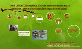 Ligninolitik Enzim Ekstraksiyonu için Yöntem Seçimi