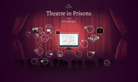 Theatre in Prisons