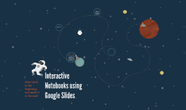 Interactive Notebooks using Google Slides