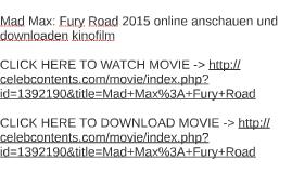 Mad Max: Fury Road 2015 online anschauen und downloaden kino