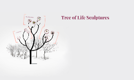 Tree of Life Sculptures